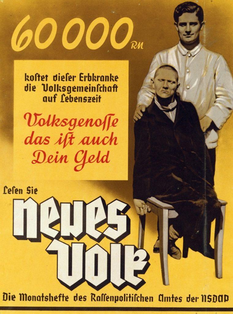 Propaganda racista de 1937 para preparar la eutanasia de enfermos.
